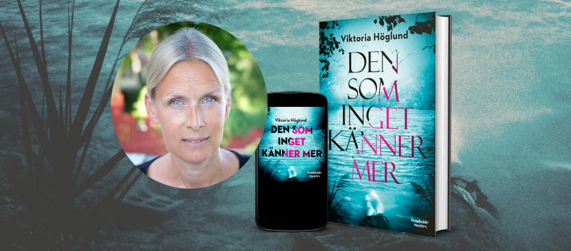 Viktoria Höglunds nya deckare Den som lämnas ensam kvar.